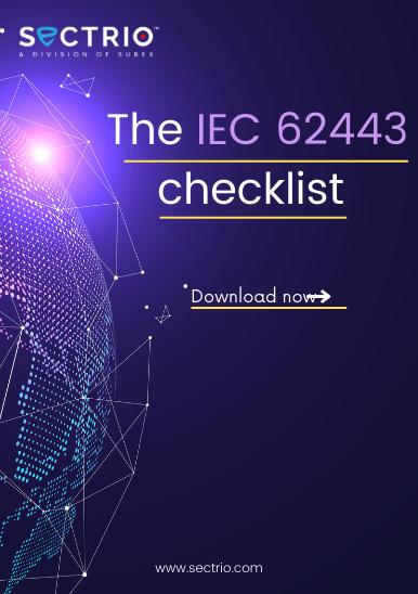 The IEC 62443 Checklist